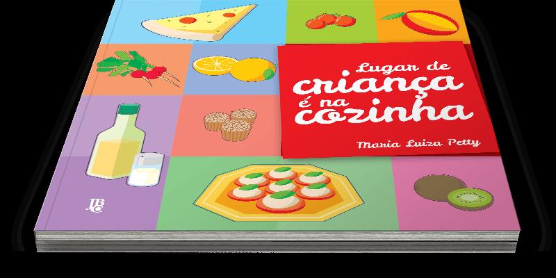 Livro Lugar de Criança é na Cozinha